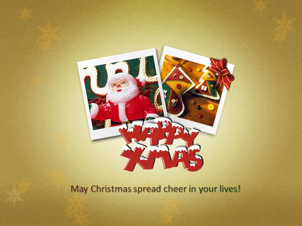 May Christmas spread cheer in your lives!