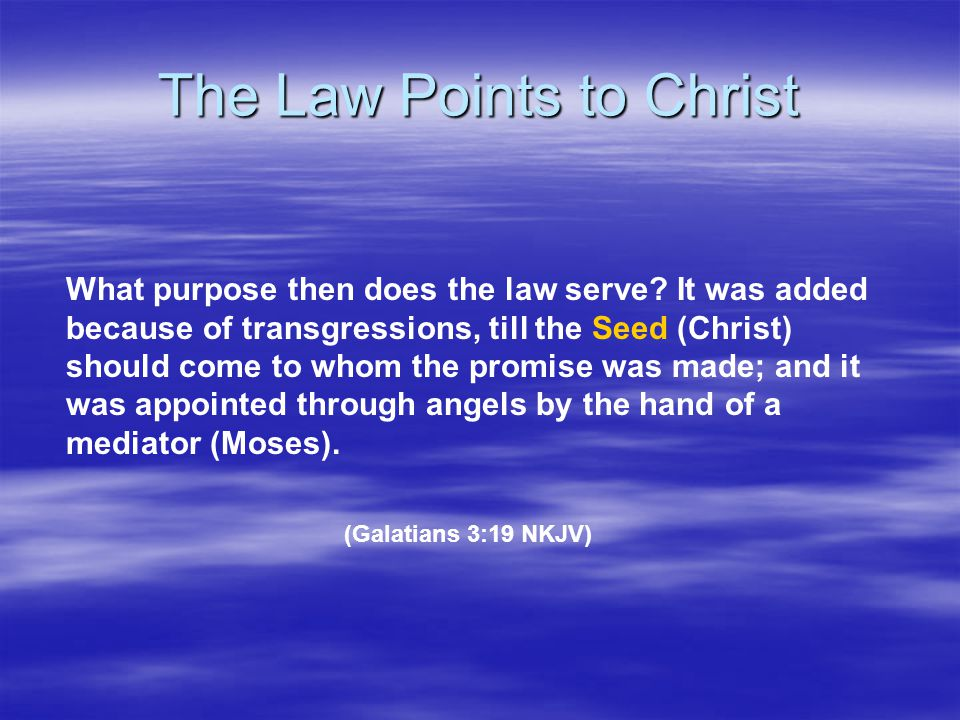 The Law Points to Christ