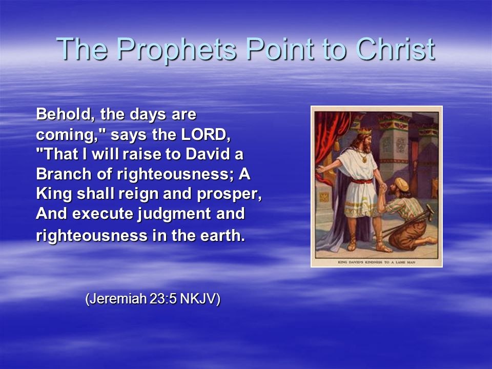 The Prophets Point to Christ