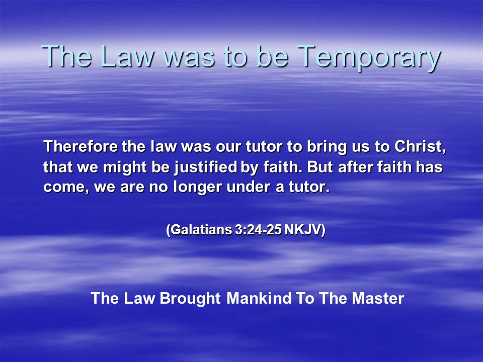 The Law was to be Temporary