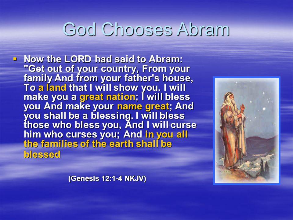 God Chooses Abram