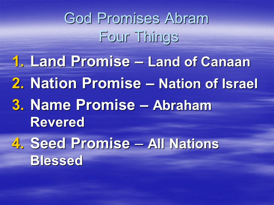 God Promises Abram Four Things