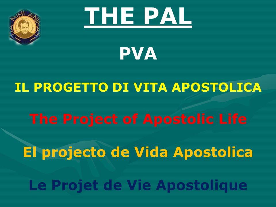 THE PAL PVA The Project of Apostolic Life
