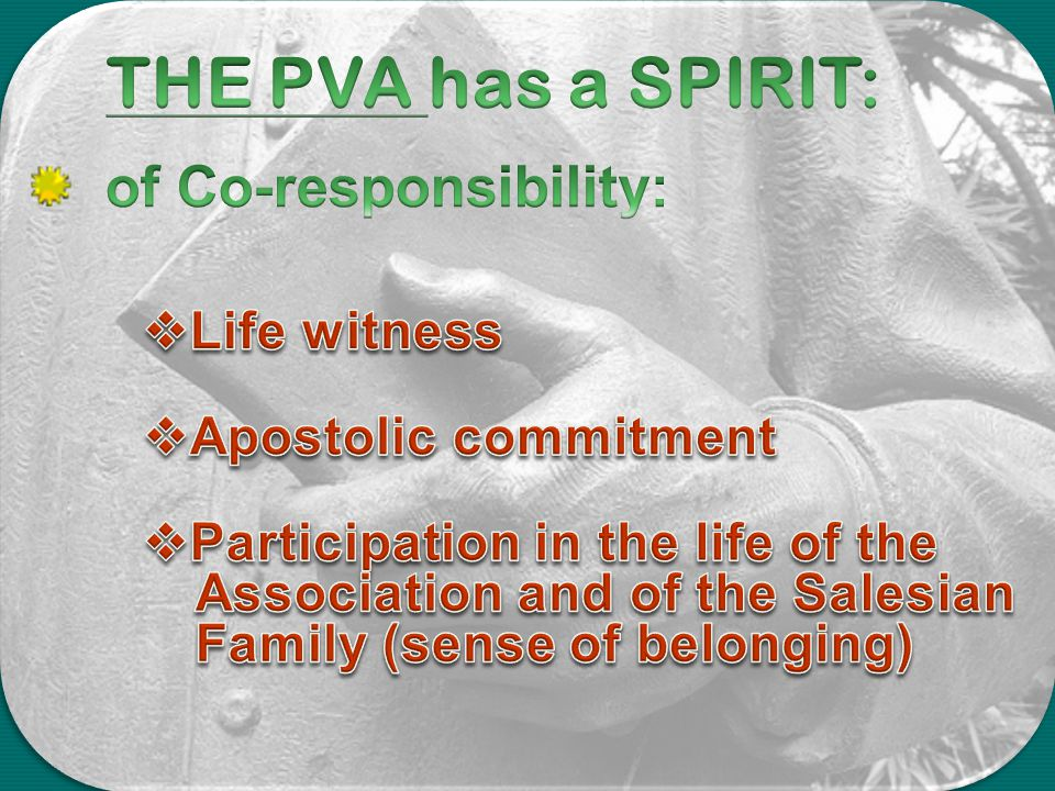THE PVA has a SPIRIT: of Co-responsibility: Life witness