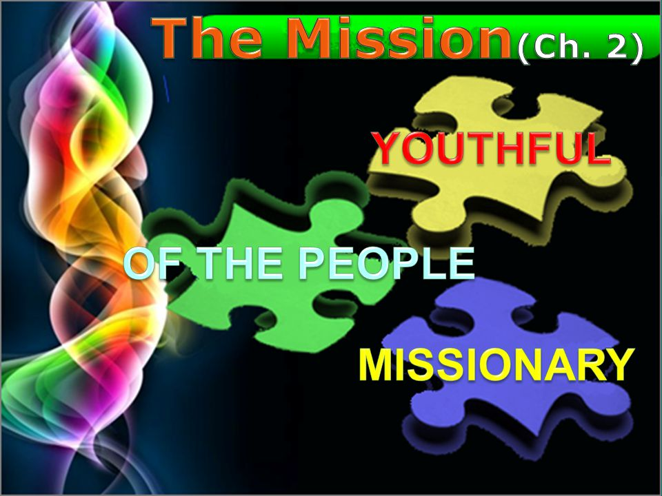 The Mission(Ch. 2) Of the people youthful missionary