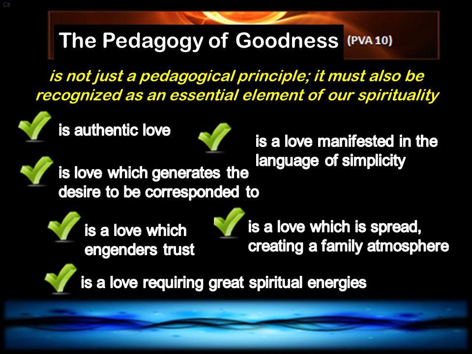 The Pedagogy of Goodness