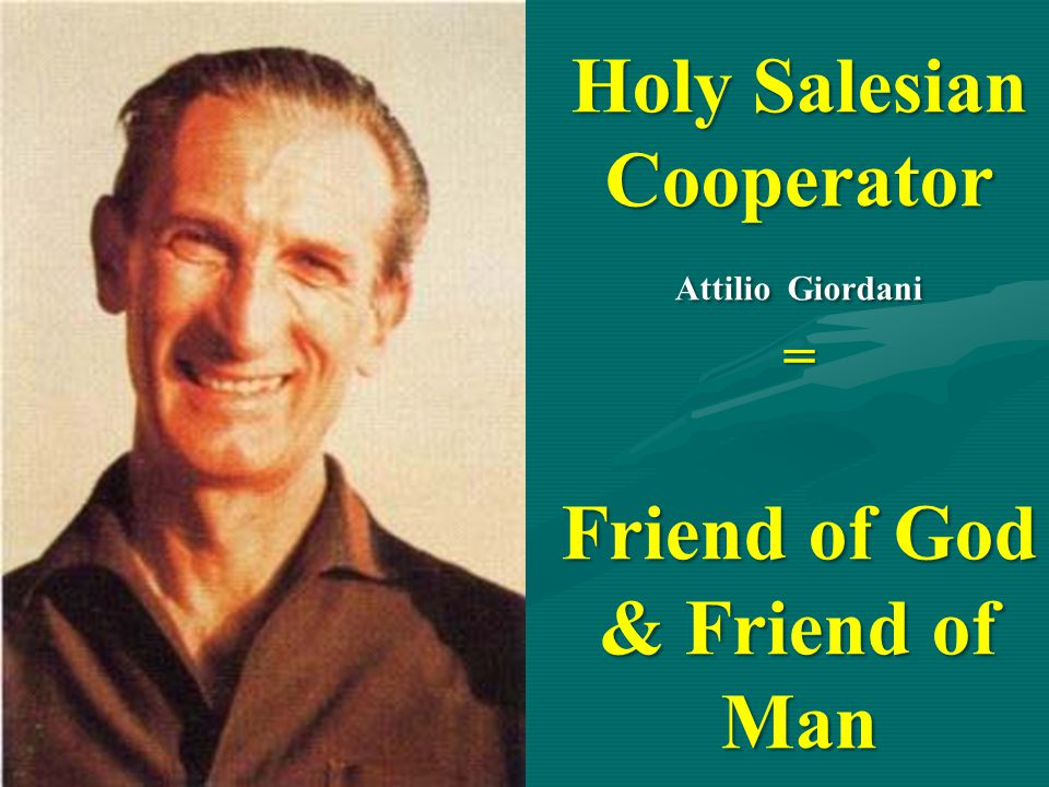 Holy Salesian Cooperator Friend of God & Friend of Man