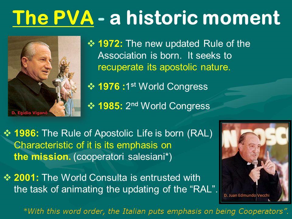 The PVA - a historic moment