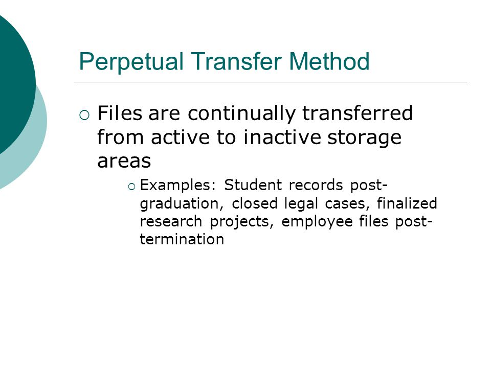 Perpetual Transfer Method
