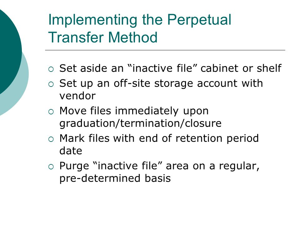Implementing the Perpetual Transfer Method