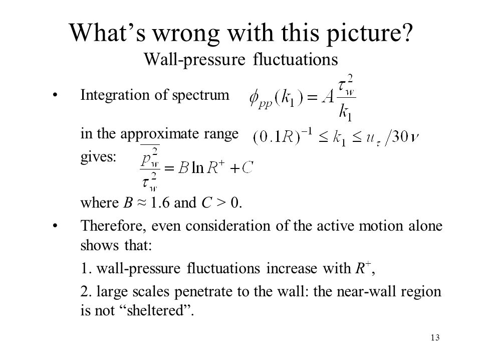 What's wrong with this picture Wall-pressure fluctuations