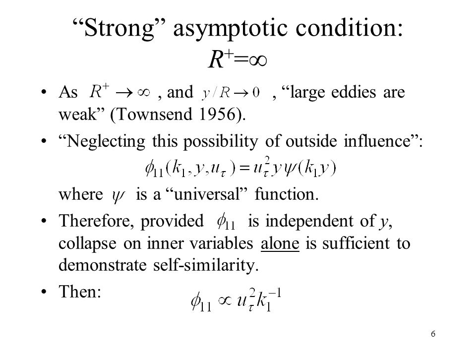 Strong asymptotic condition: R+=∞