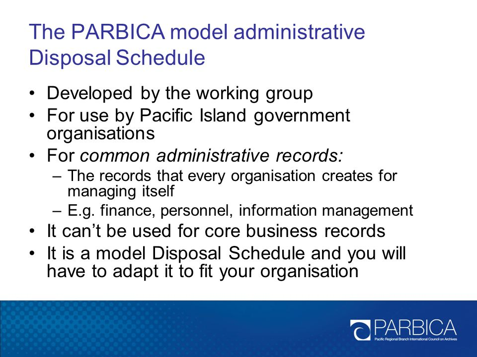 The PARBICA model administrative Disposal Schedule