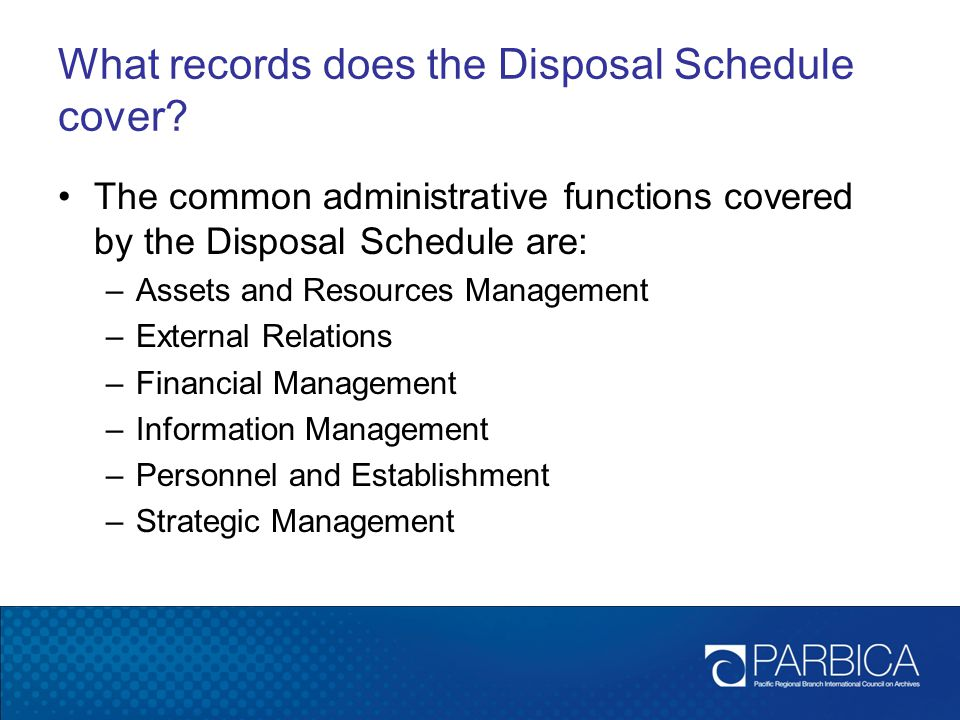 What records does the Disposal Schedule cover