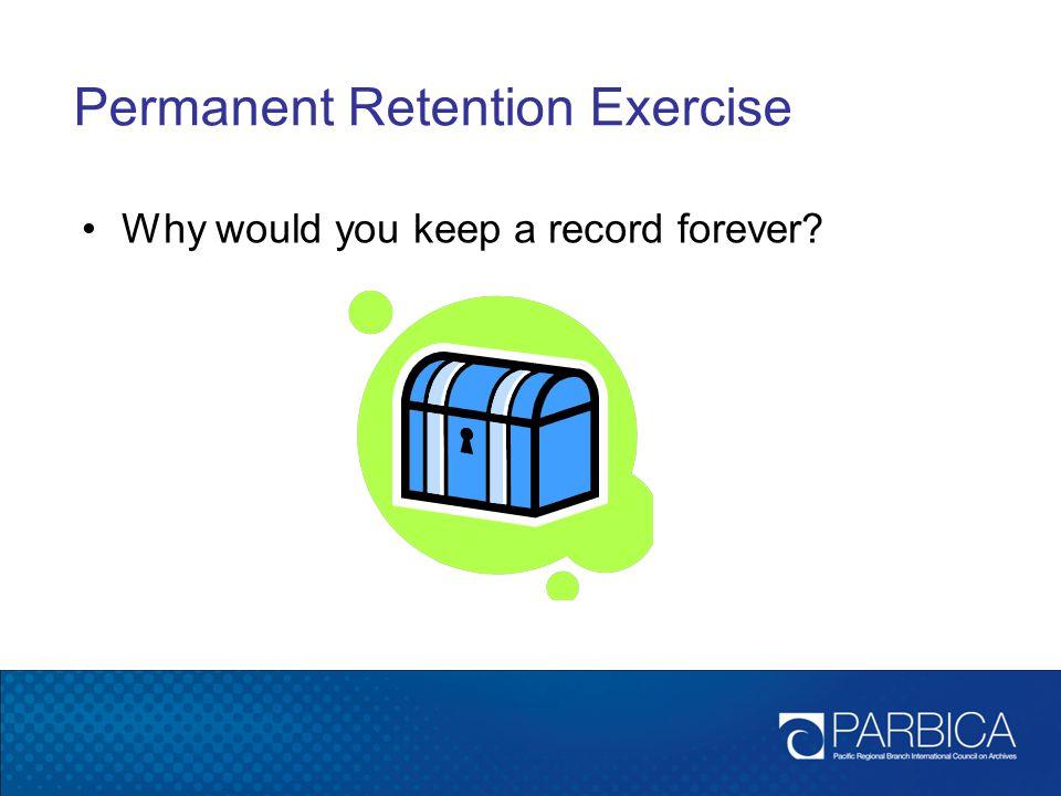 Permanent Retention Exercise