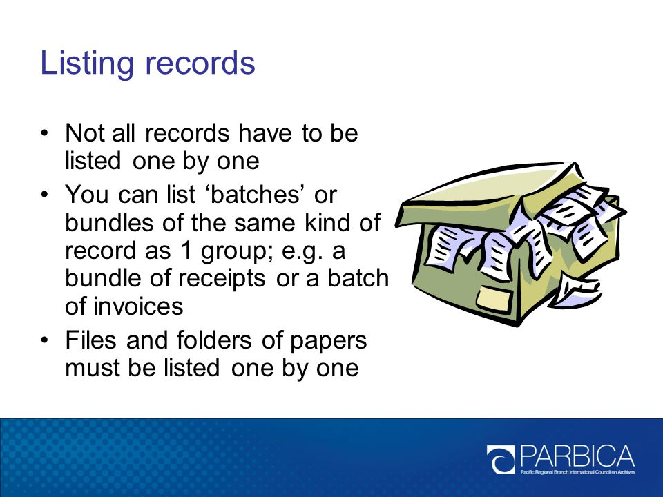 Listing records Not all records have to be listed one by one