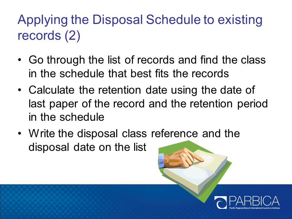 Applying the Disposal Schedule to existing records (2)