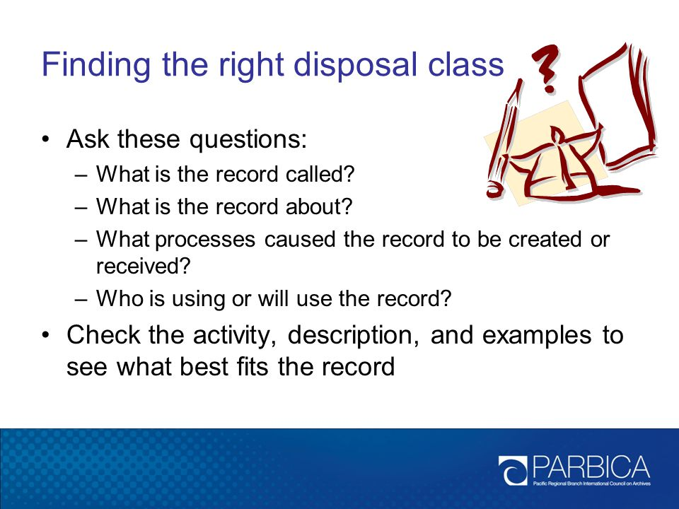 Finding the right disposal class