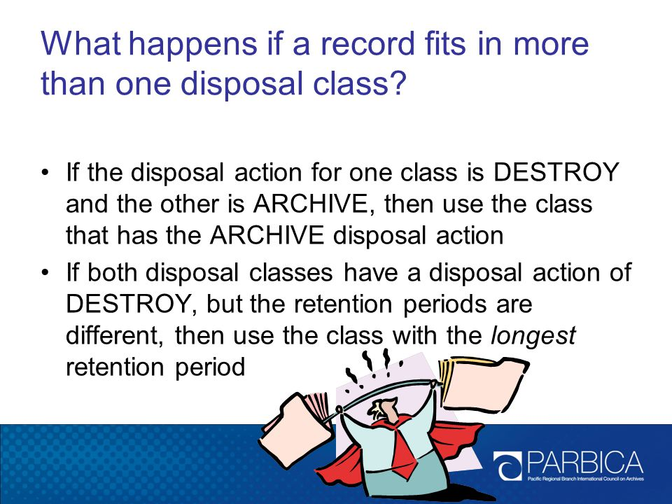 What happens if a record fits in more than one disposal class