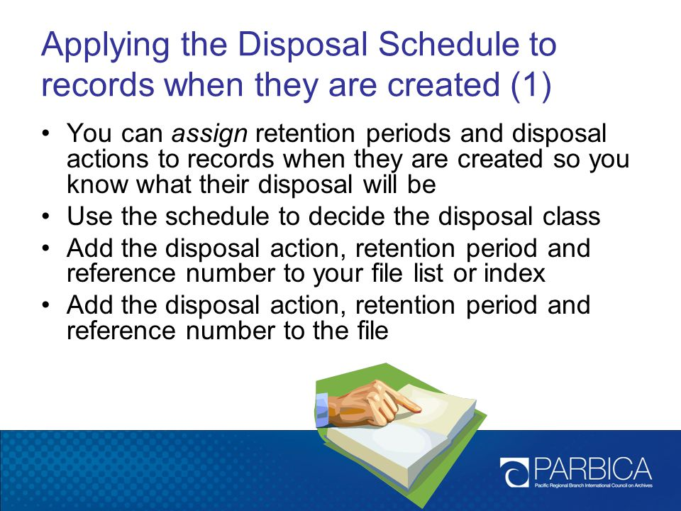 Applying the Disposal Schedule to records when they are created (1)