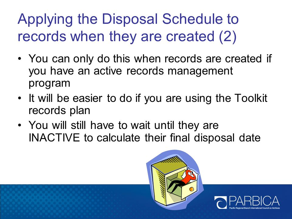 Applying the Disposal Schedule to records when they are created (2)