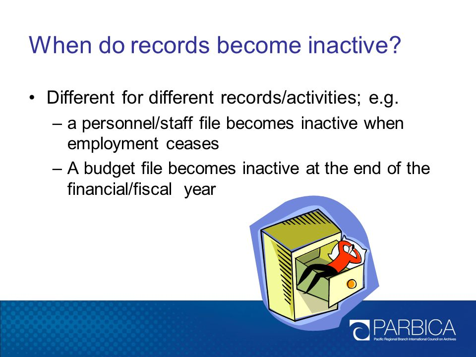 When do records become inactive