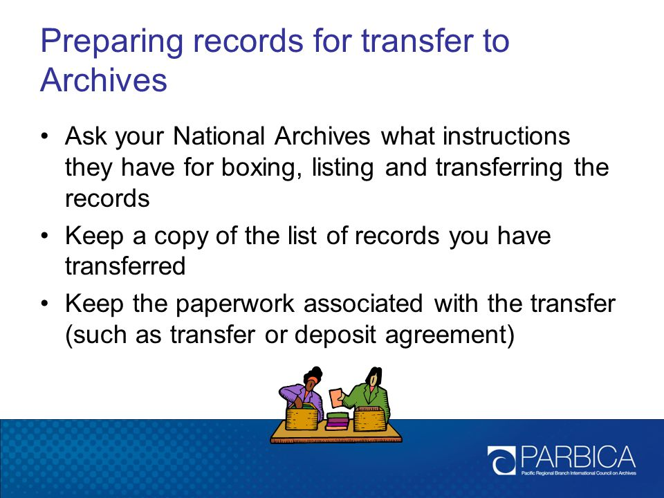 Preparing records for transfer to Archives