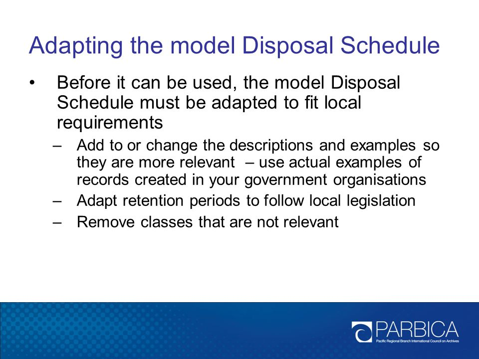 Adapting the model Disposal Schedule