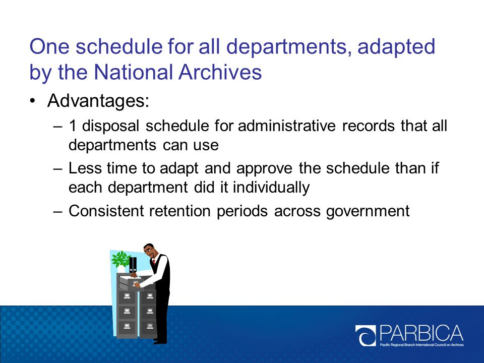 One schedule for all departments, adapted by the National Archives