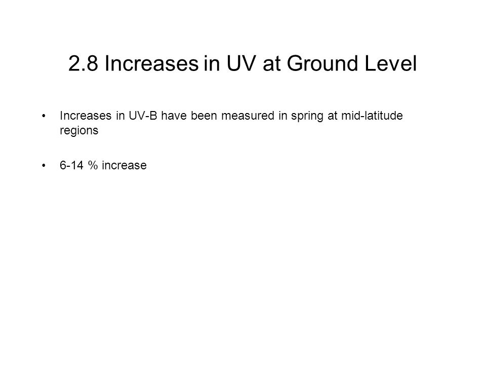 2.8 Increases in UV at Ground Level