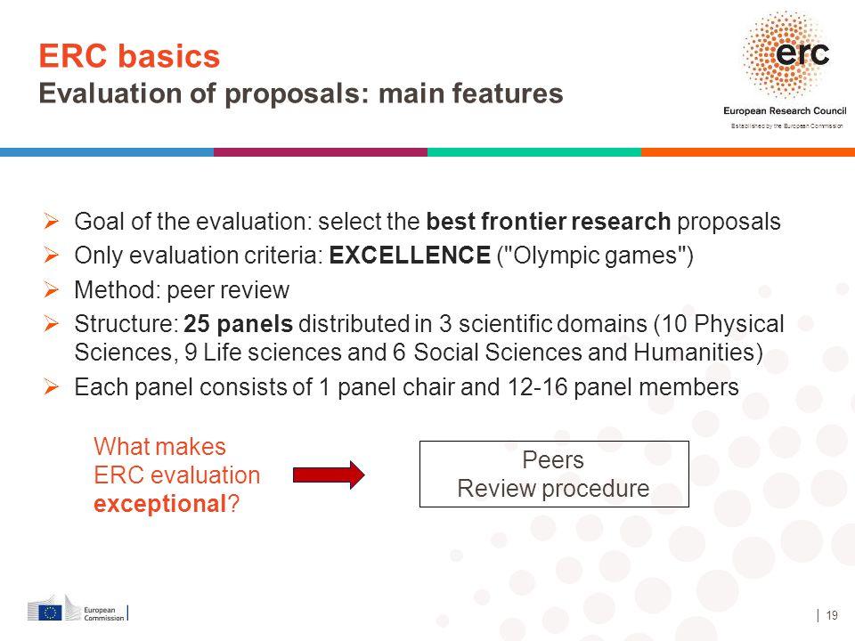 ERC basics Evaluation of proposals: main features