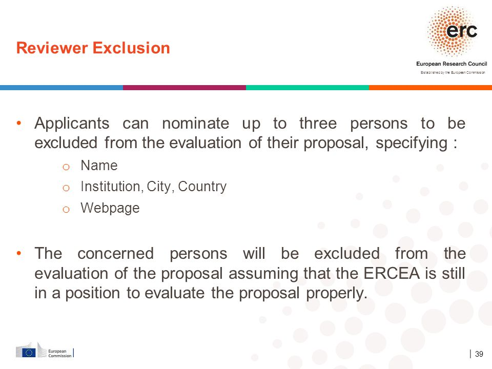 4/12/2017 Reviewer Exclusion. Applicants can nominate up to three persons to be excluded from the evaluation of their proposal, specifying :