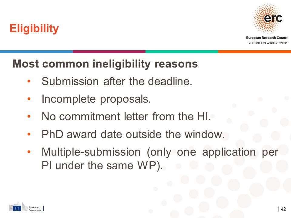 Most common ineligibility reasons Submission after the deadline.