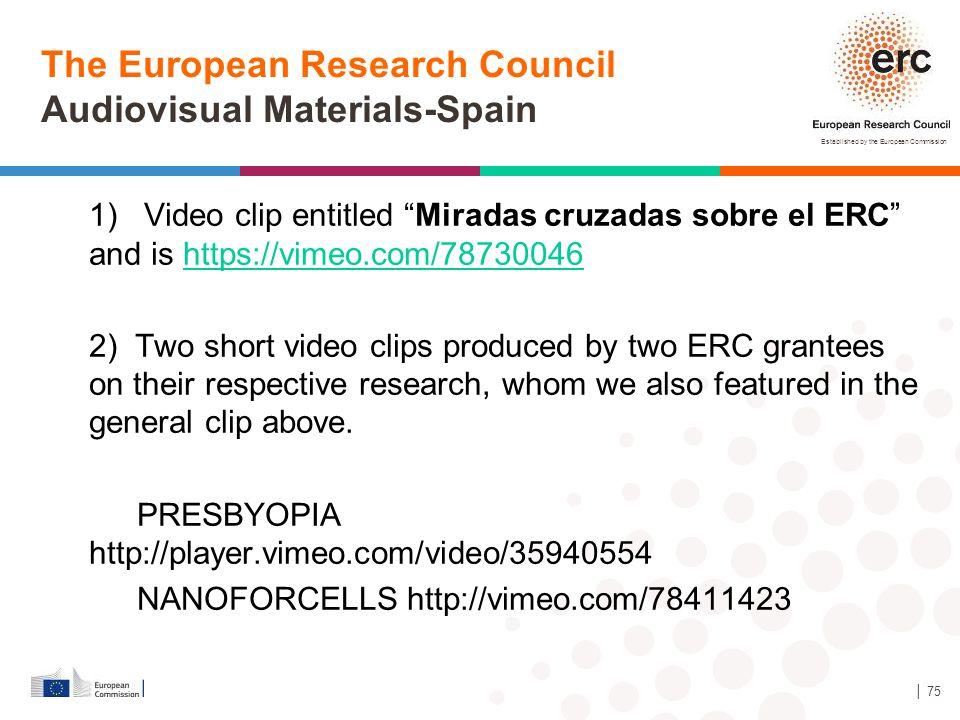 The European Research Council Audiovisual Materials-Spain