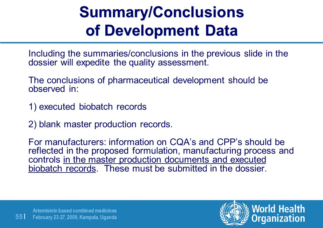Summary/Conclusions of Development Data