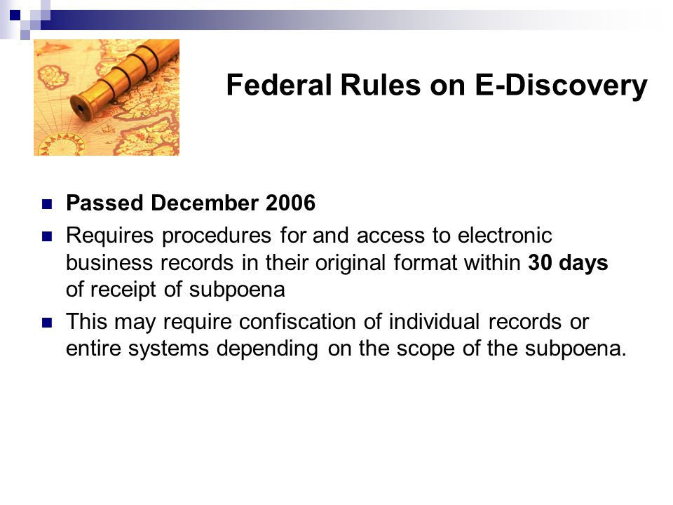 Federal Rules on E-Discovery