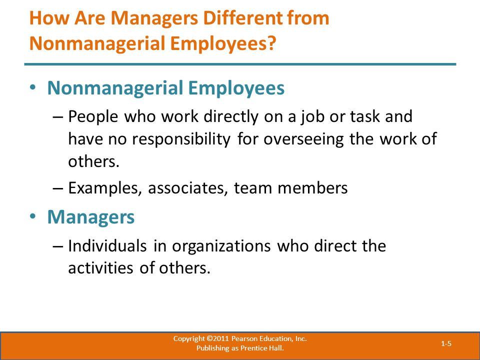 How Are Managers Different from Nonmanagerial Employees