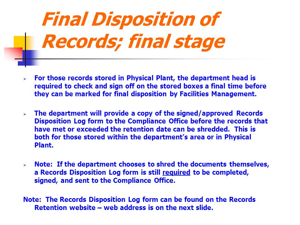 Final Disposition of Records; final stage