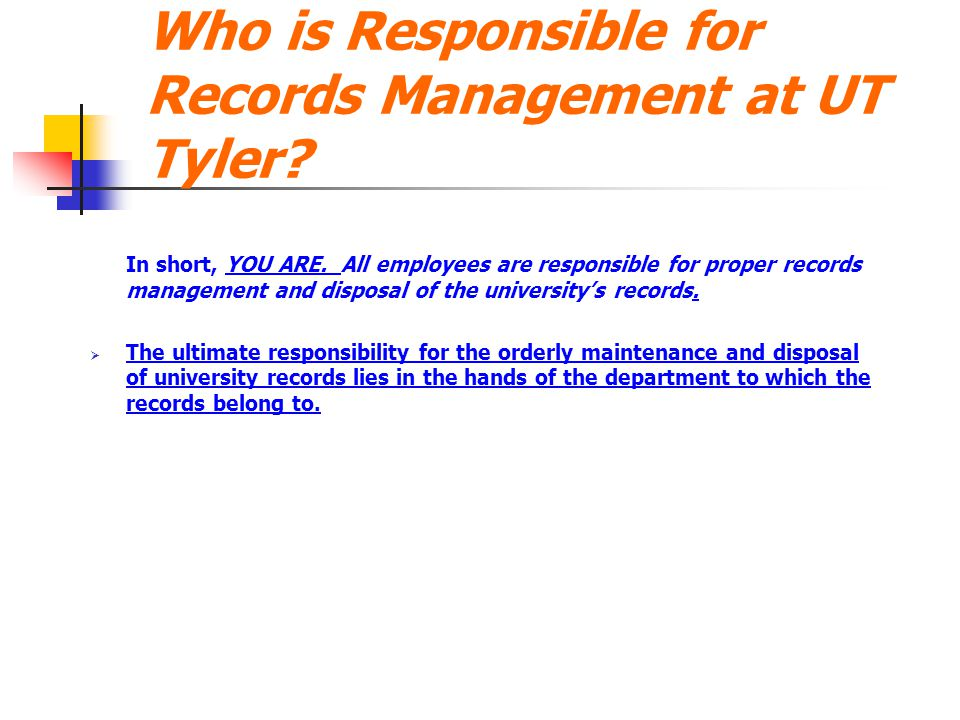 Who is Responsible for Records Management at UT Tyler