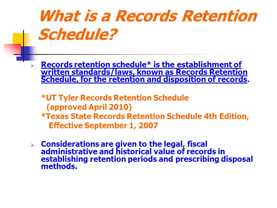 What is a Records Retention Schedule