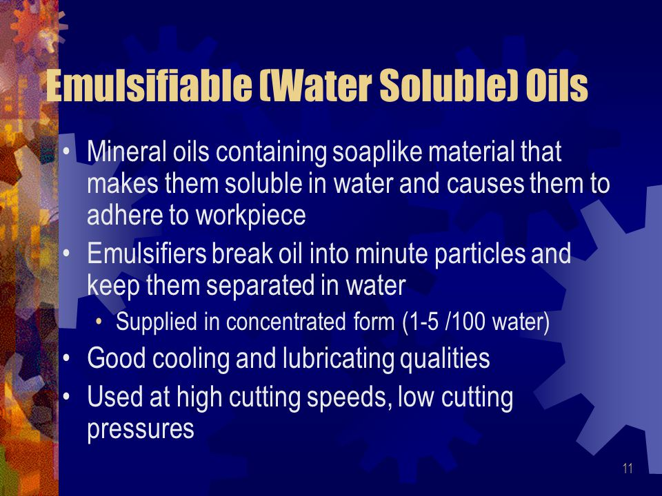 Emulsifiable (Water Soluble) Oils