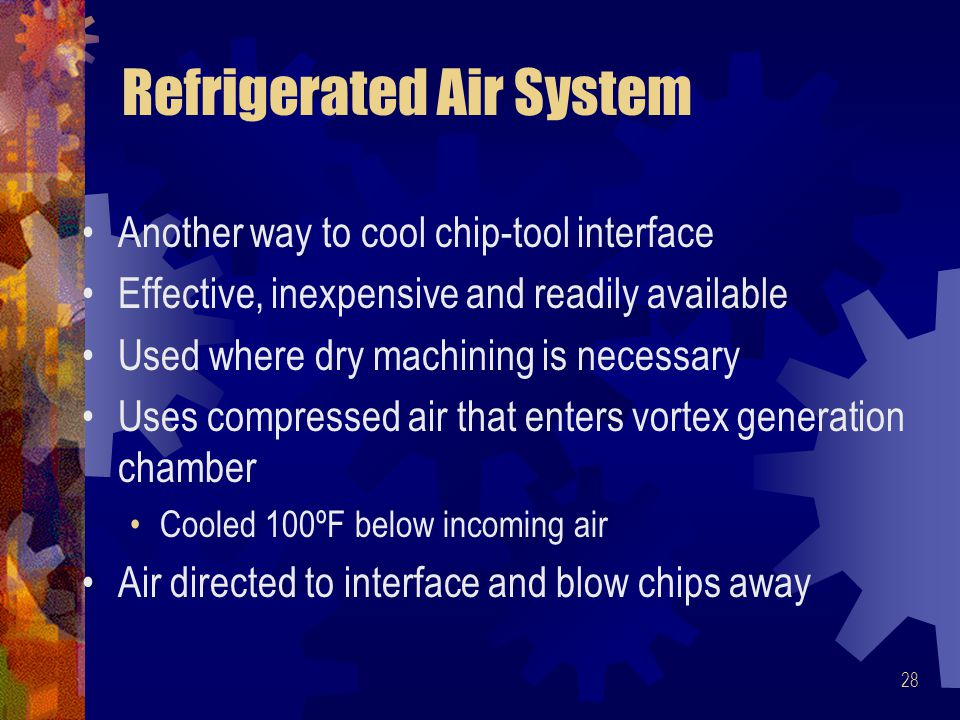 Refrigerated Air System