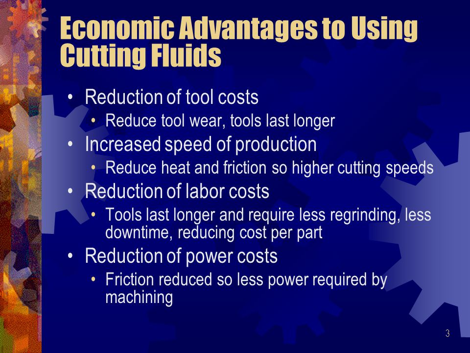 Economic Advantages to Using Cutting Fluids