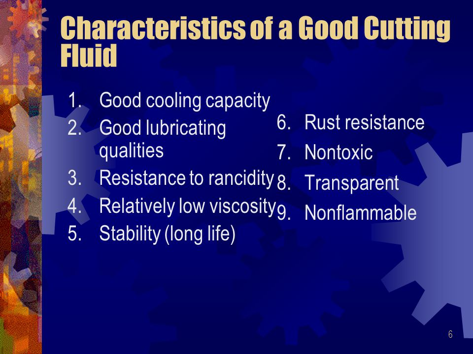 Characteristics of a Good Cutting Fluid