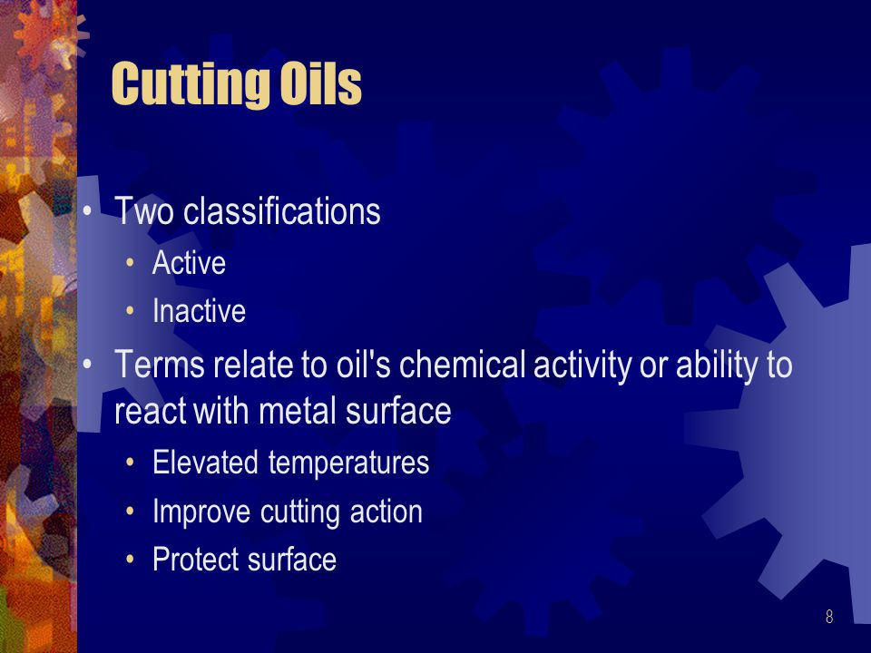 Cutting Oils Two classifications
