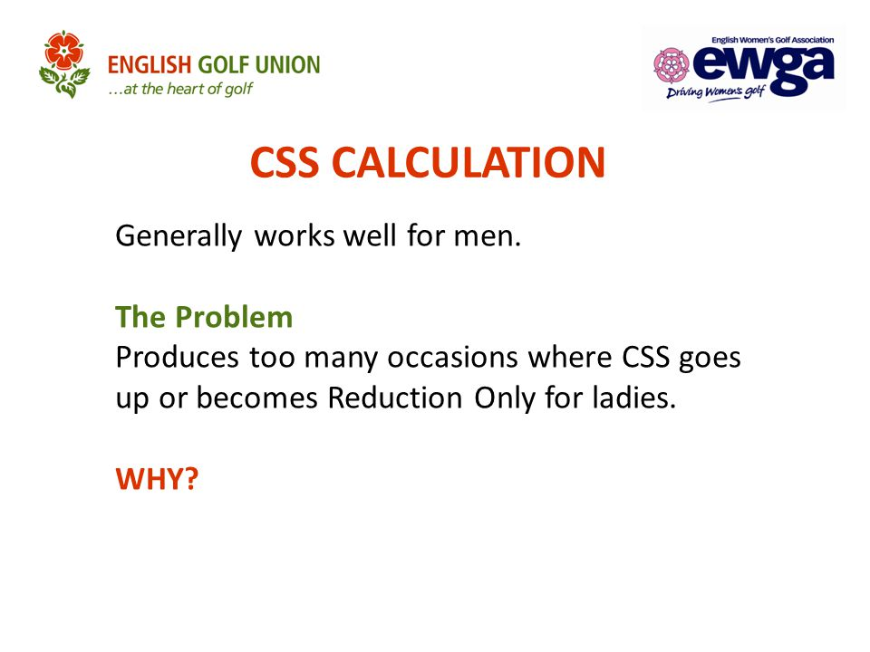 CSS CALCULATION Generally works well for men.