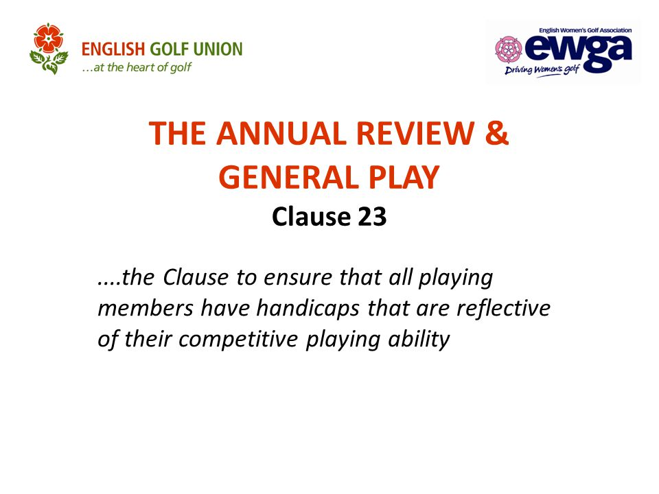 THE ANNUAL REVIEW & GENERAL PLAY