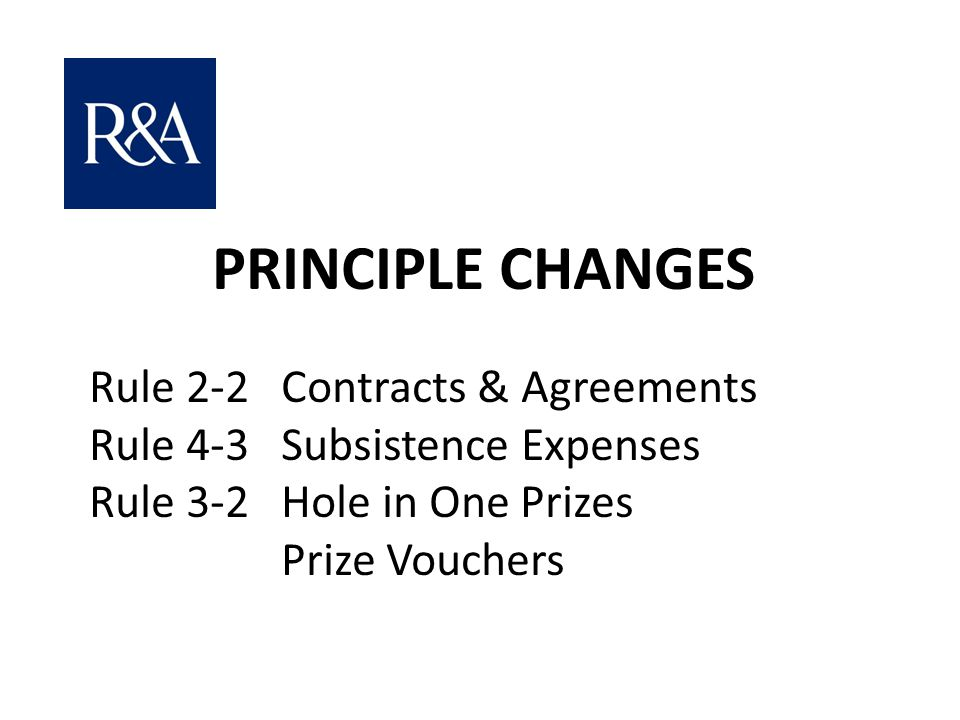 PRINCIPLE CHANGES Rule 4-3 Subsistence Expenses
