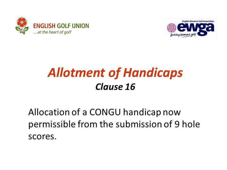 Allotment of Handicaps Clause 16