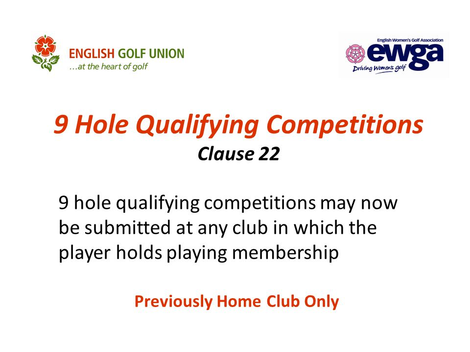 9 Hole Qualifying Competitions Clause 22